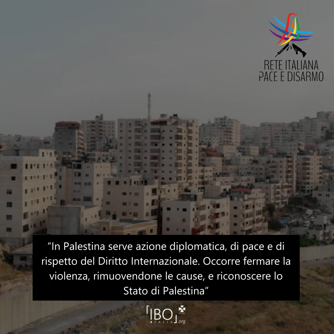 Lettera aperta Palestina della Rete Italiana Pace e Disarmo